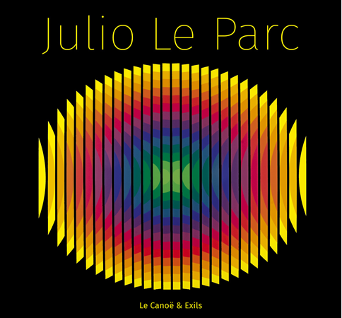 editions du canoe julio le parc nov2019